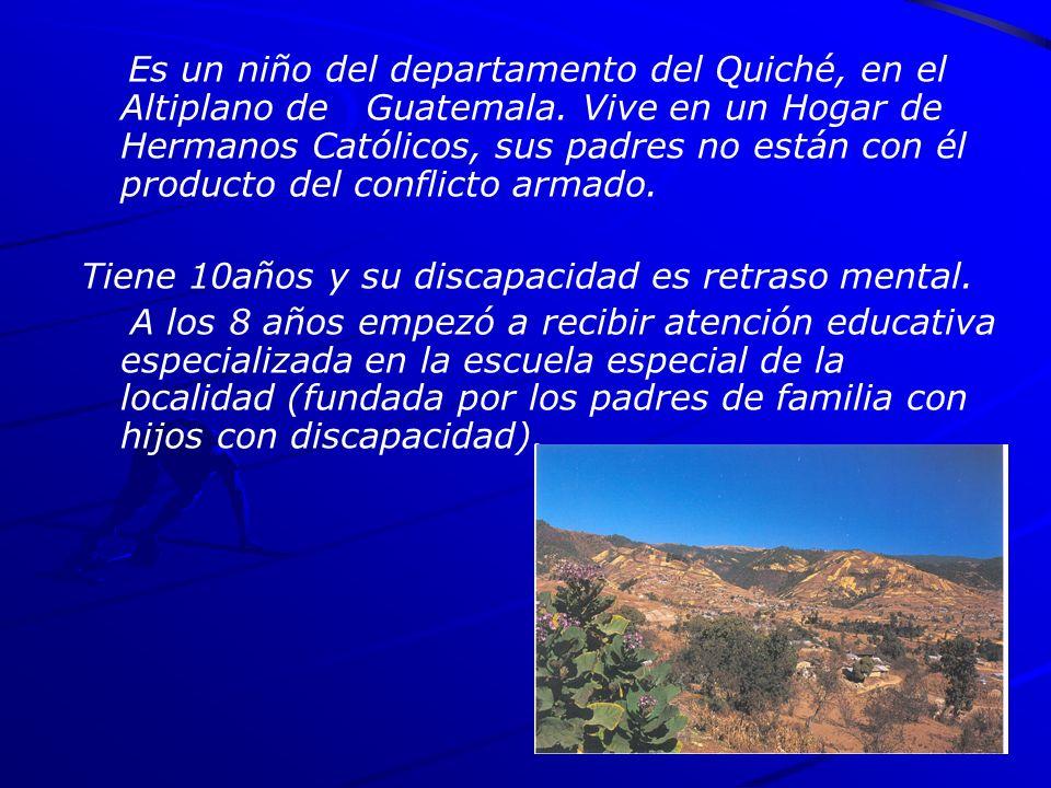 Es un niño del departamento del Quiché, en el Altiplano de Guatemala.