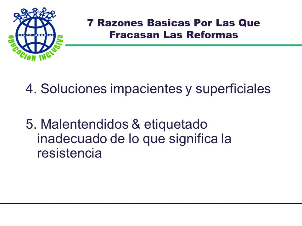 4. Soluciones impacientes y superficiales 5.