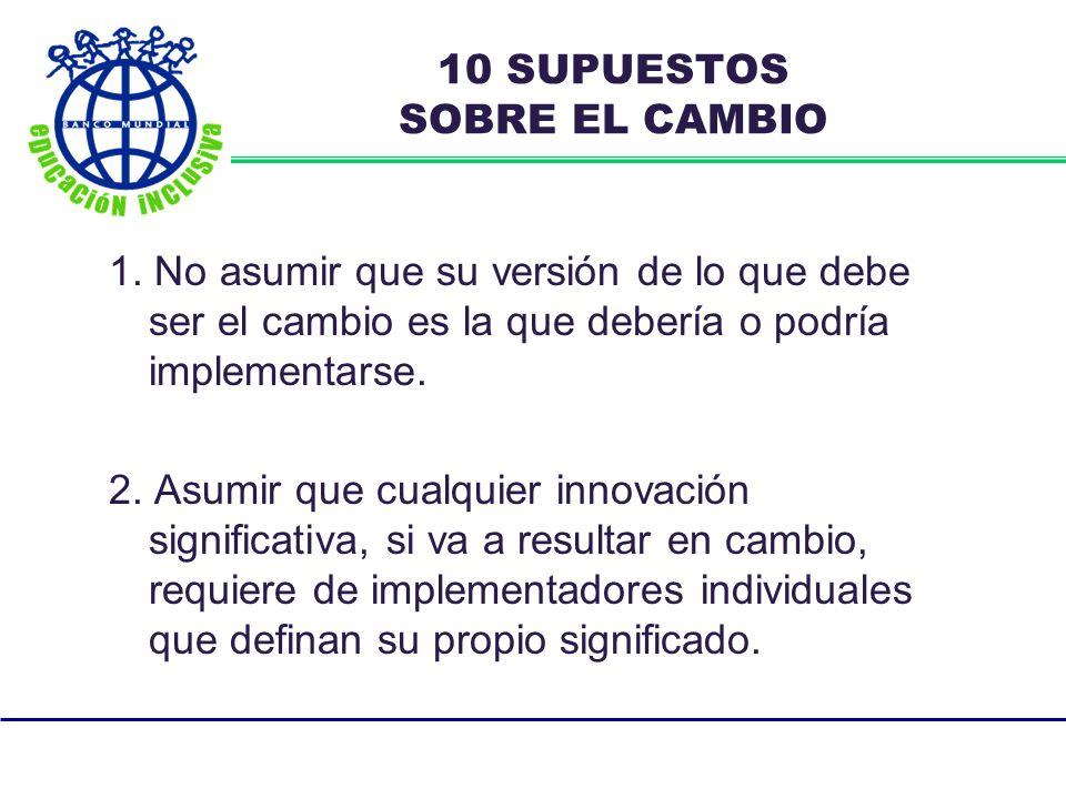 10 SUPUESTOS SOBRE EL CAMBIO 1.
