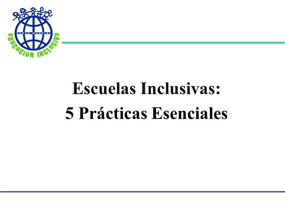 Escuelas Inclusivas: 5 Prácticas Esenciales