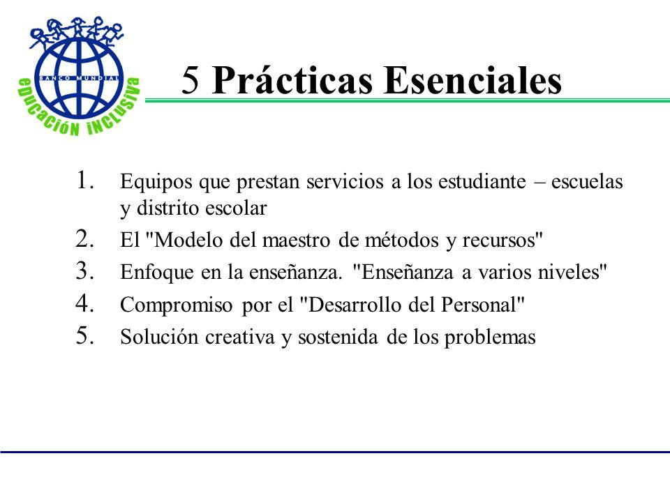 1. Equipos que prestan servicios a los estudiante – escuelas y distrito escolar 2. El