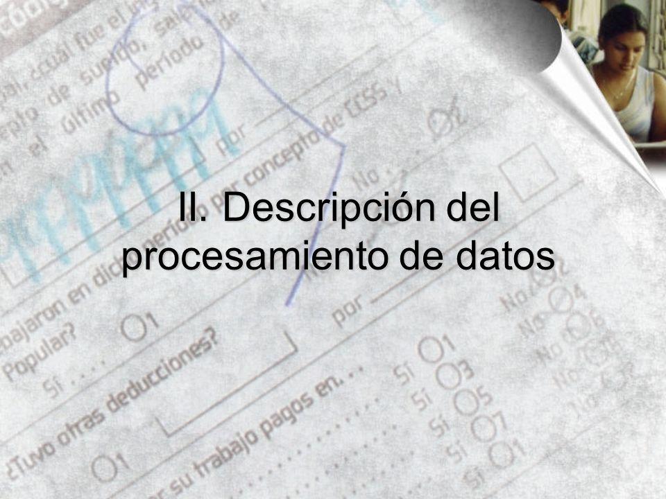 II. Descripción del procesamiento de datos