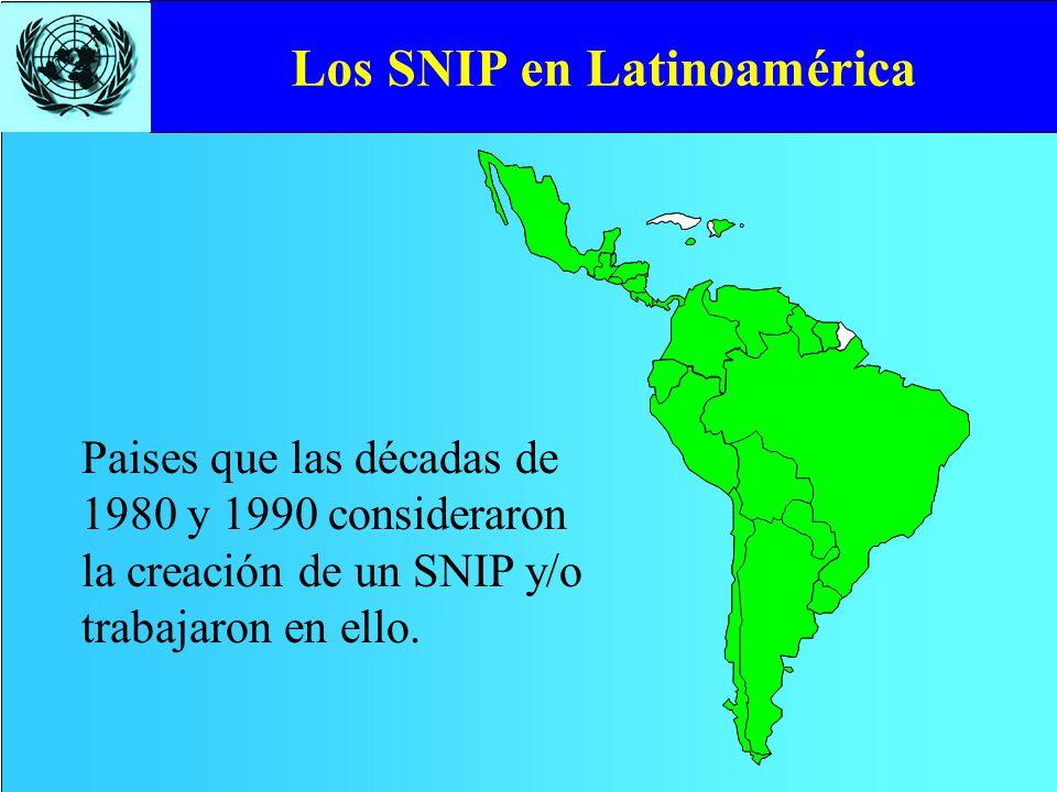 Paises que las décadas de 1980 y 1990 consideraron la creación de un SNIP y/o trabajaron en ello. Los SNIP en Latinoamérica