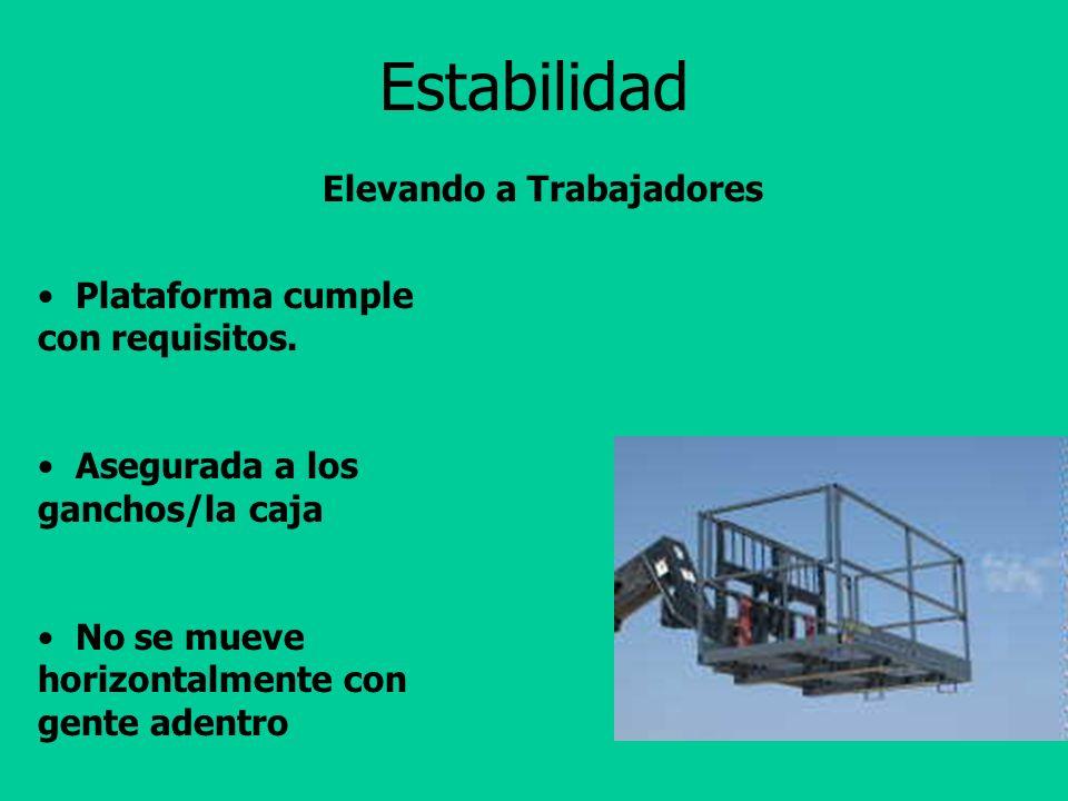 Estabilidad Montacargas de terreno desigual equipados con accesorios tienen que conducirse de la misma manera que uno con carga.