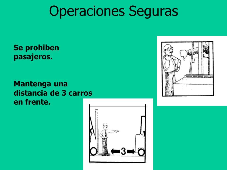 Operaciones Seguras Instale malla del lado del brazo para no poder salir de ese lado.