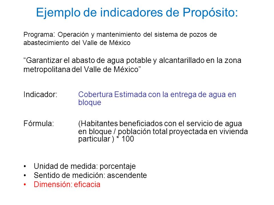 Programa : Operación y mantenimiento del sistema de pozos de abastecimiento del Valle de México Garantizar el abasto de agua potable y alcantarillado