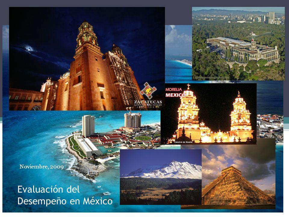 Evaluación del Desempeño en México Noviembre, 2009