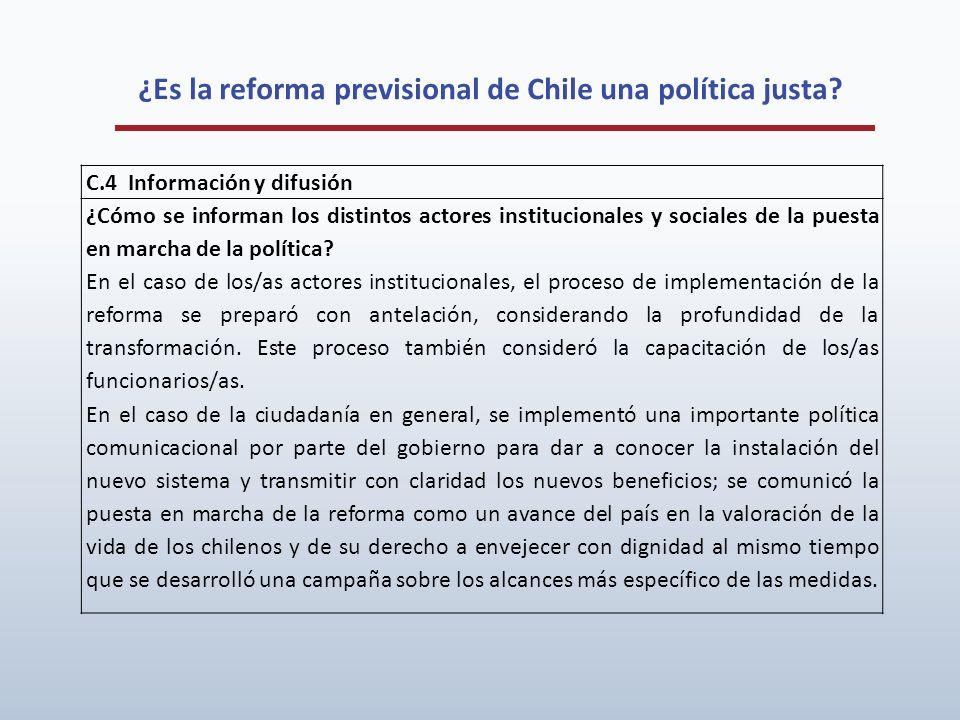 ¿Es la reforma previsional de Chile una política justa? C.4 Información y difusión ¿Cómo se informan los distintos actores institucionales y sociales