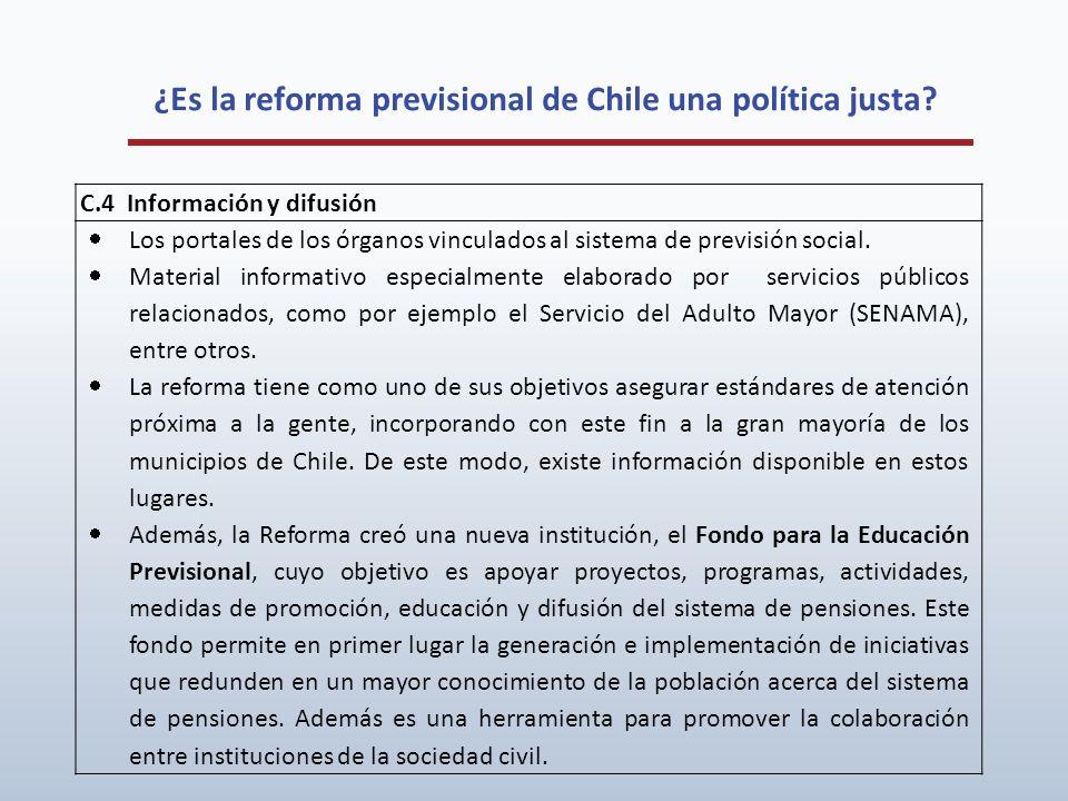 ¿Es la reforma previsional de Chile una política justa? C.4 Información y difusión Los portales de los órganos vinculados al sistema de previsión soci
