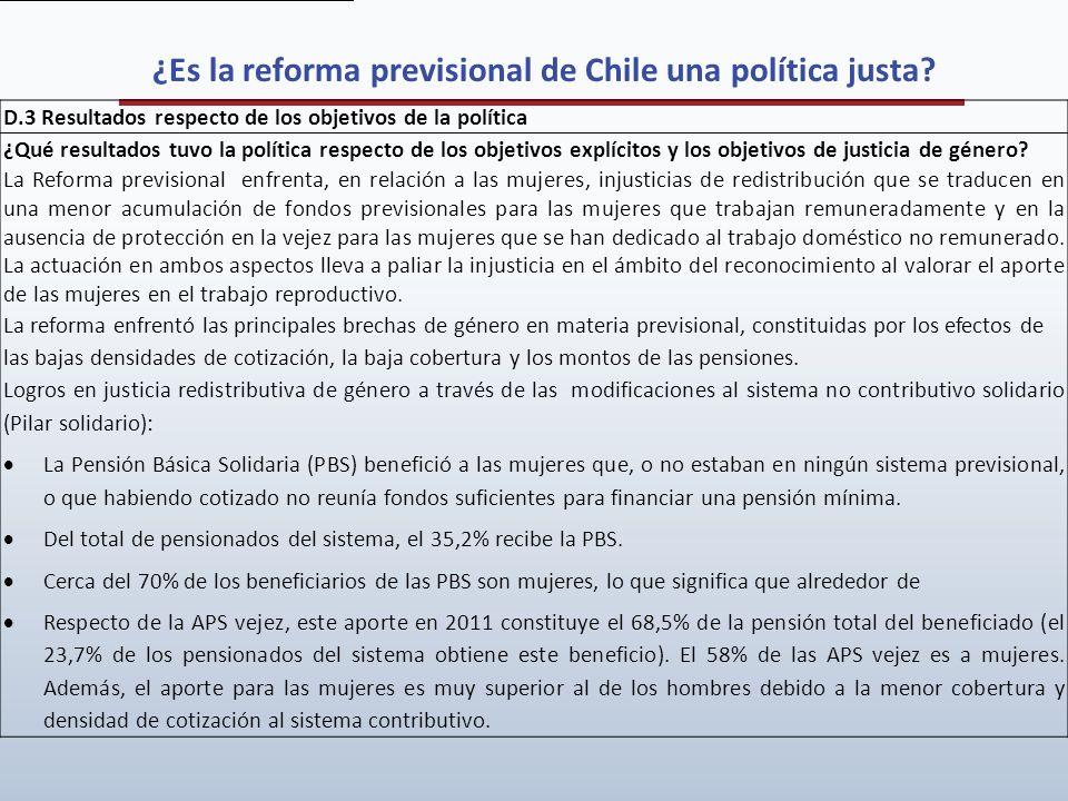 ¿Es la reforma previsional de Chile una política justa? D.3 Resultados respecto de los objetivos de la política ¿Qué resultados tuvo la política respe