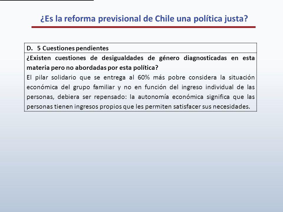 ¿Es la reforma previsional de Chile una política justa? D.5 Cuestiones pendientes ¿Existen cuestiones de desigualdades de género diagnosticadas en est