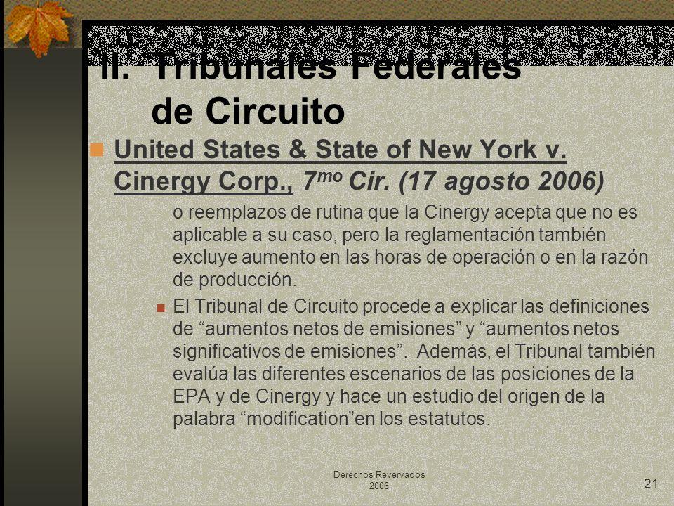 Derechos Revervados 2006 21 United States & State of New York v. Cinergy Corp., 7 mo Cir. (17 agosto 2006) o reemplazos de rutina que la Cinergy acept