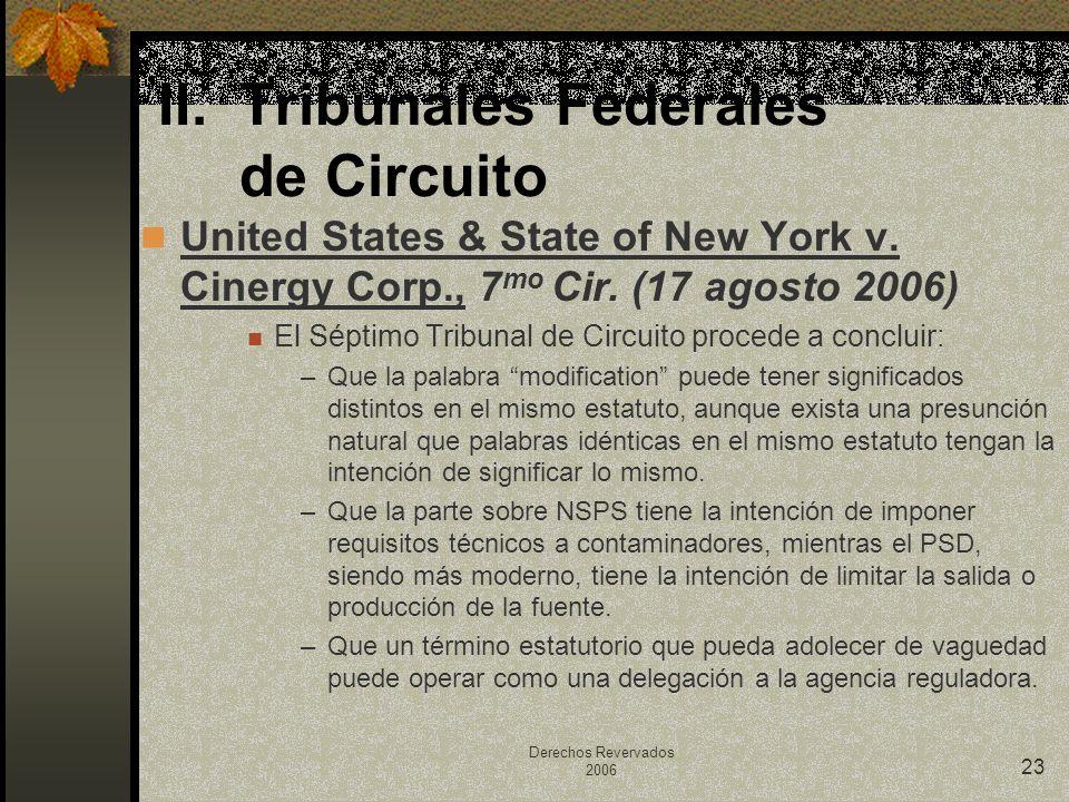 Derechos Revervados 2006 23 United States & State of New York v. Cinergy Corp., 7 mo Cir. (17 agosto 2006) El Séptimo Tribunal de Circuito procede a c