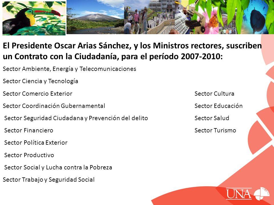 El Presidente Oscar Arias Sánchez, y los Ministros rectores, suscriben un Contrato con la Ciudadanía, para el período 2007-2010: Sector Ambiente, Ener
