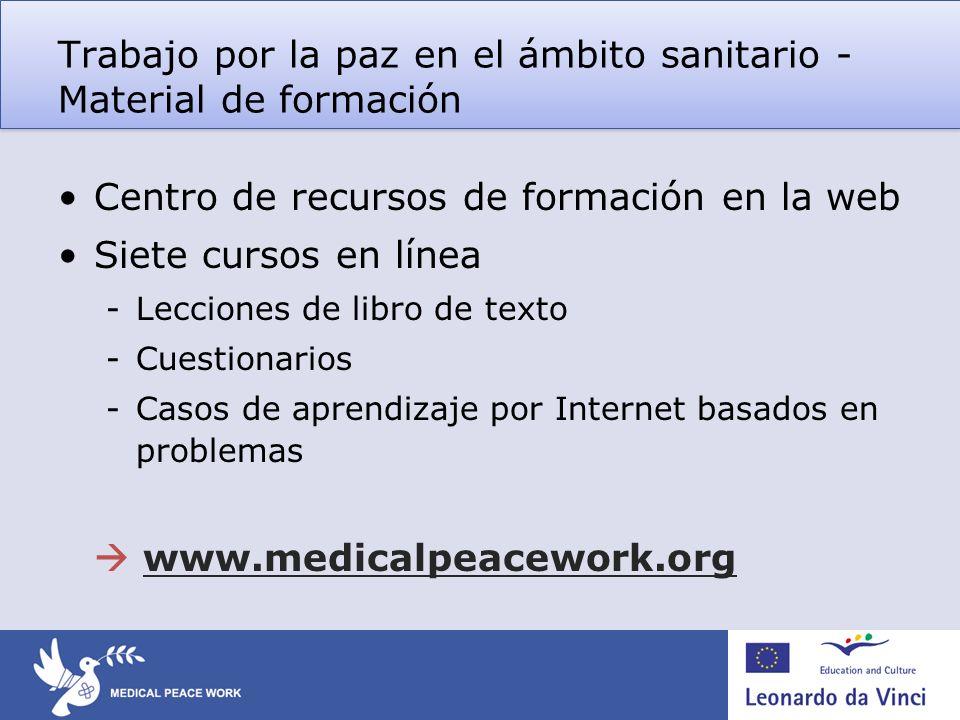 Trabajo por la paz en el ámbito sanitario - Material de formación Centro de recursos de formación en la web Siete cursos en línea -Lecciones de libro