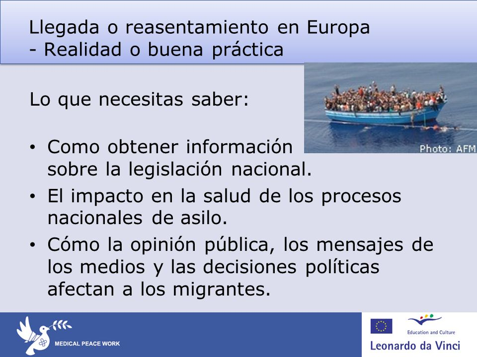 Llegada o reasentamiento en Europa - Realidad o buena práctica Lo que necesitas saber: Como obtener información sobre la legislación nacional.