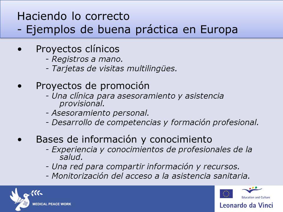 Haciendo lo correcto - Ejemplos de buena práctica en Europa Proyectos clínicos - Registros a mano.