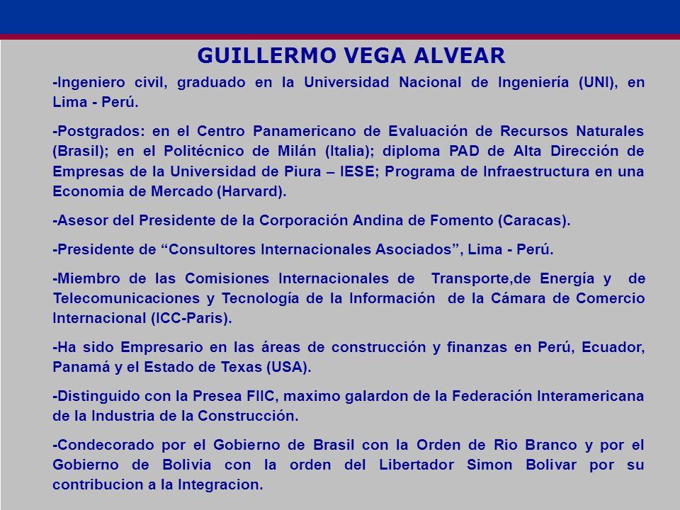 GUILLERMO VEGA ALVEAR -Ingeniero civil, graduado en la Universidad Nacional de Ingeniería (UNI), en Lima - Perú. -Postgrados: en el Centro Panamerican