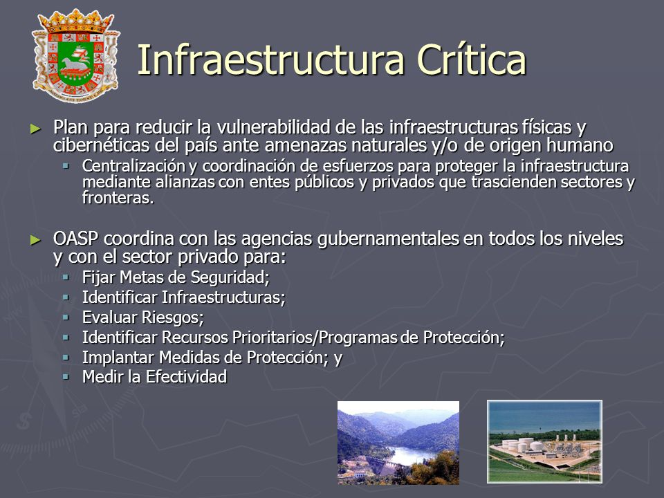 Infraestructura Crítica Plan para reducir la vulnerabilidad de las infraestructuras físicas y cibernéticas del país ante amenazas naturales y/o de ori