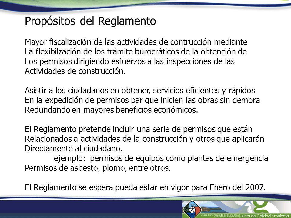 Propósitos del Reglamento Mayor fiscalización de las actividades de contrucción mediante La flexibilzación de los trámite burocráticos de la obtención