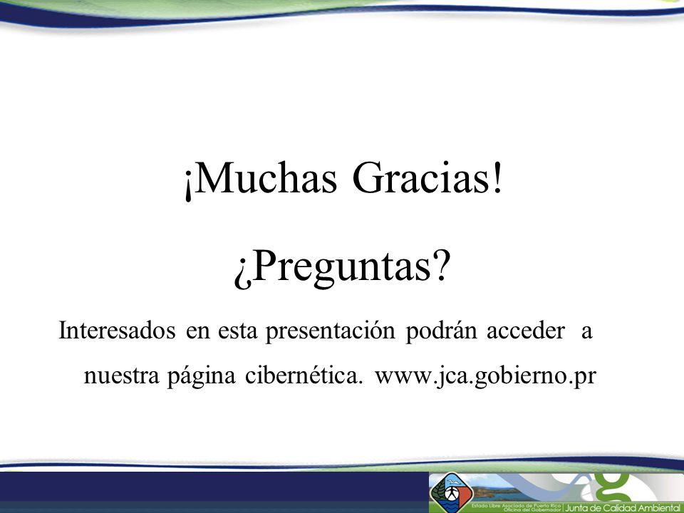 ¡Muchas Gracias! ¿Preguntas? Interesados en esta presentación podrán acceder a nuestra página cibernética. www.jca.gobierno.pr