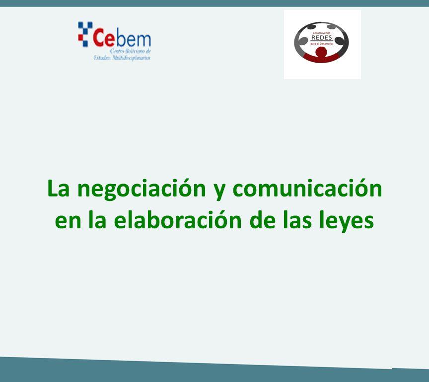 La negociación y comunicación en la elaboración de las leyes
