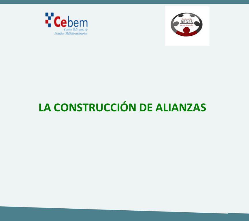 LA CONSTRUCCIÓN DE ALIANZAS