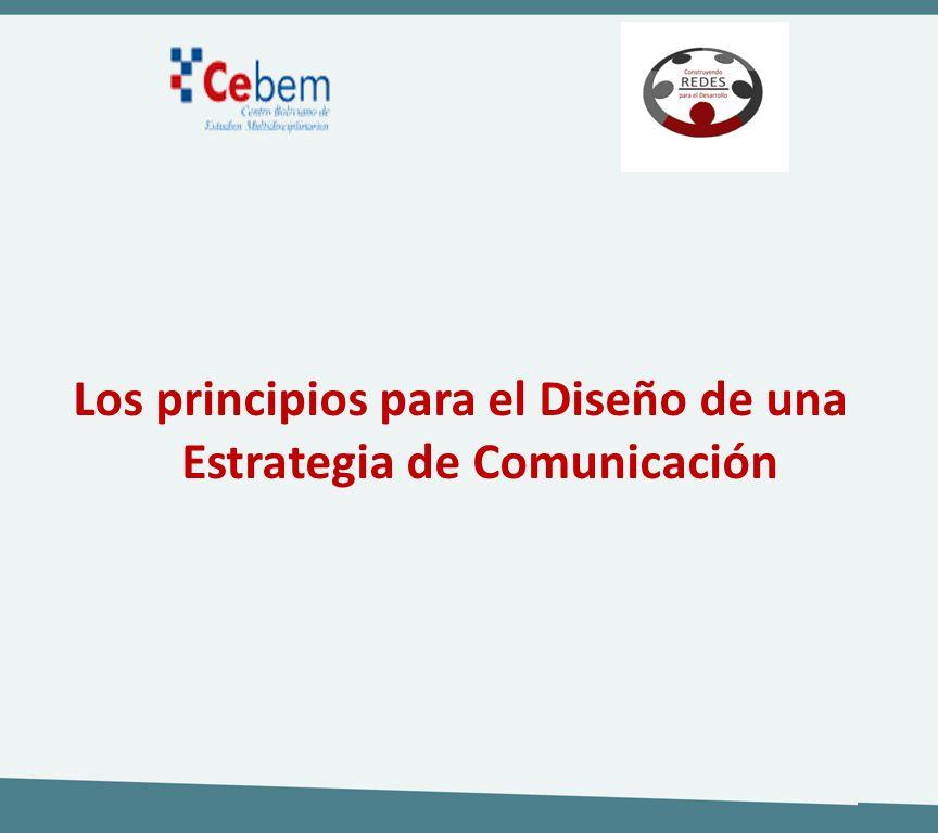 Los principios para el Diseño de una Estrategia de Comunicación