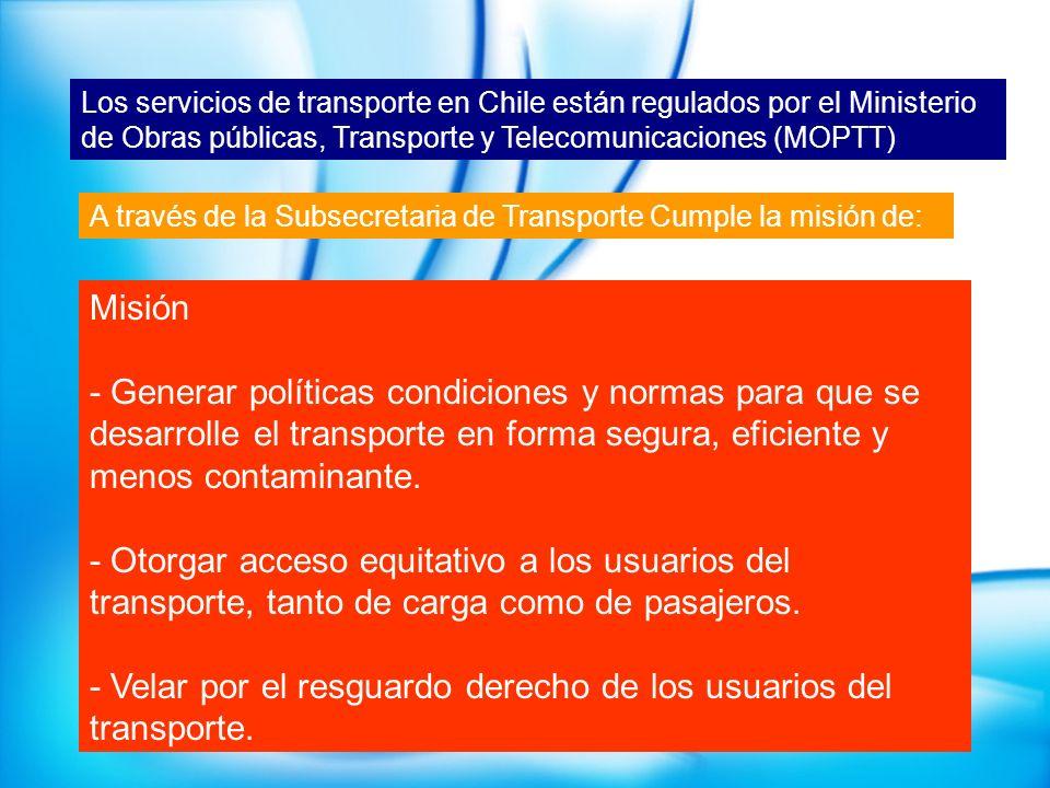 Los servicios de transporte en Chile están regulados por el Ministerio de Obras públicas, Transporte y Telecomunicaciones (MOPTT) A través de la Subse