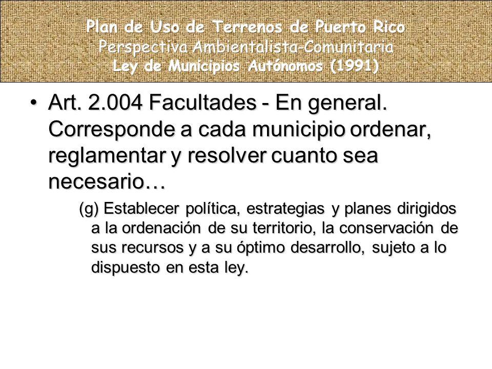 Art. 2.004 Facultades - En general.