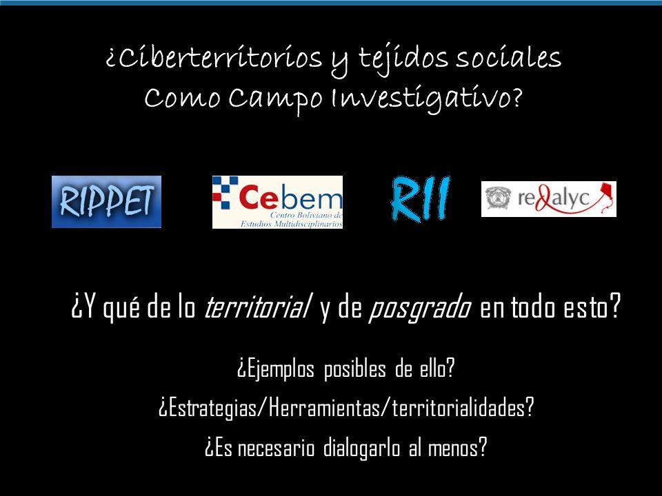 ¿Ciberterritorios y tejidos sociales Como Campo Investigativo.