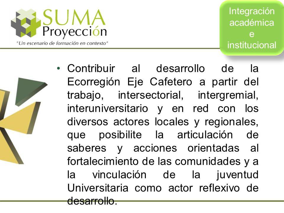 Contribuir al desarrollo de la Ecorregión Eje Cafetero a partir del trabajo, intersectorial, intergremial, interuniversitario y en red con los diverso