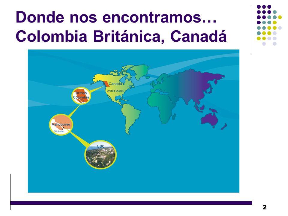 2 Donde nos encontramos… Colombia Británica, Canadá