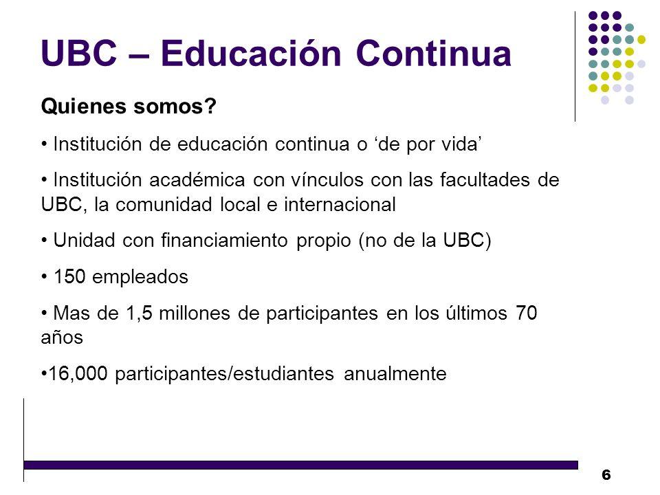 6 UBC – Educación Continua Quienes somos.