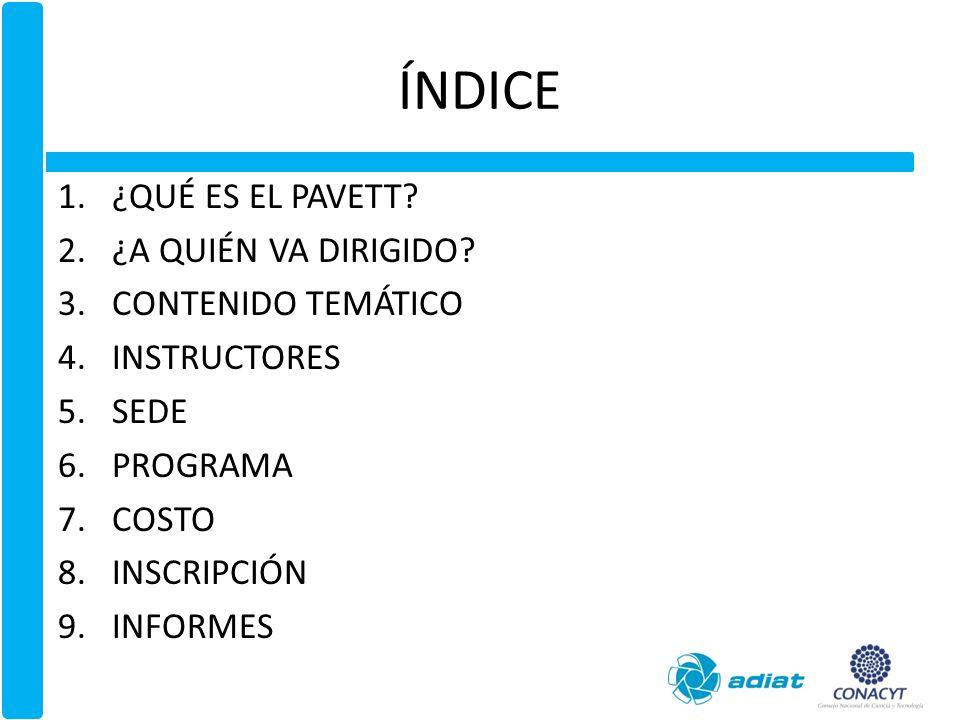 1.¿QUÉ ES EL PAVETT.