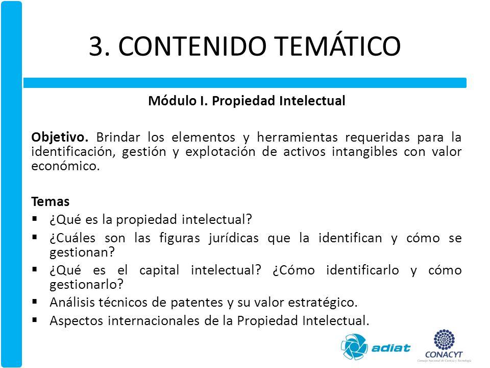3.CONTENIDO TEMÁTICO Módulo II. Inteligencia tecnológica e innovación Objetivo.