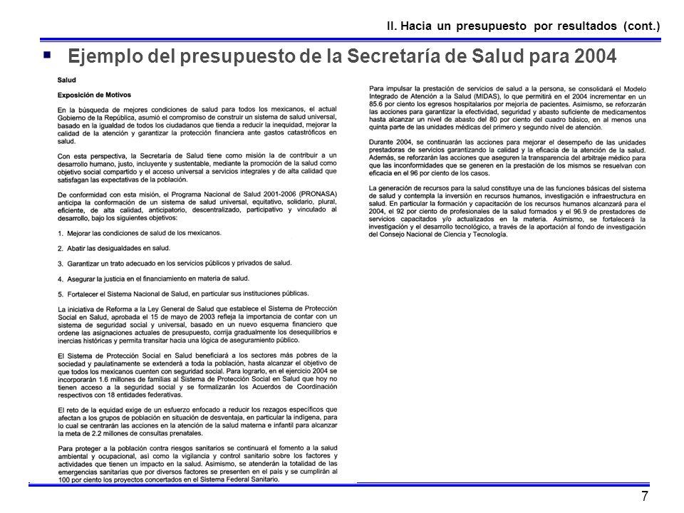 7 Ejemplo del presupuesto de la Secretaría de Salud para 2004 II. Hacia un presupuesto por resultados (cont.)