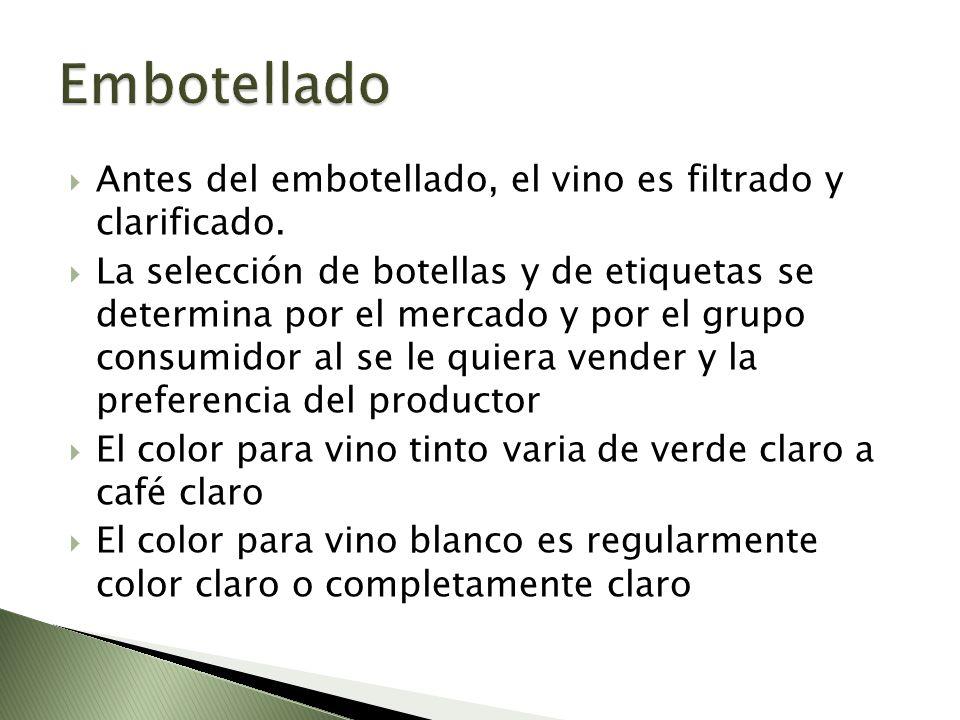 Antes del embotellado, el vino es filtrado y clarificado. La selección de botellas y de etiquetas se determina por el mercado y por el grupo consumido