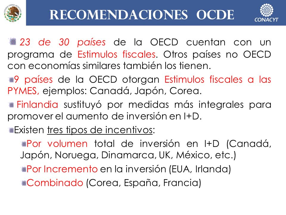Recomendaciones ocde 23 de 30 países de la OECD cuentan con un programa de Estimulos fiscales. Otros países no OECD con economías similares también lo