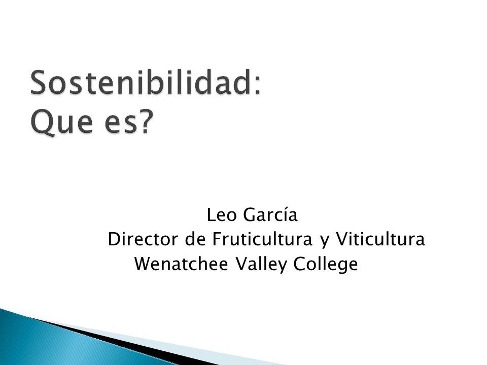 Leo García Director de Fruticultura y Viticultura Wenatchee Valley College
