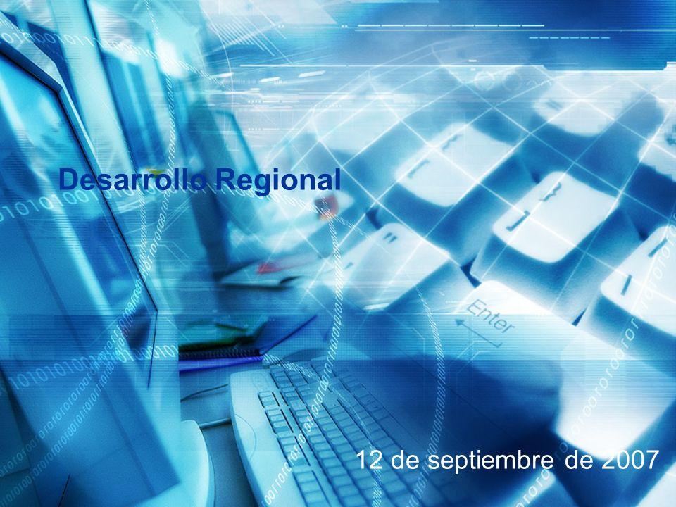 12 de septiembre de 2007 Desarrollo Regional