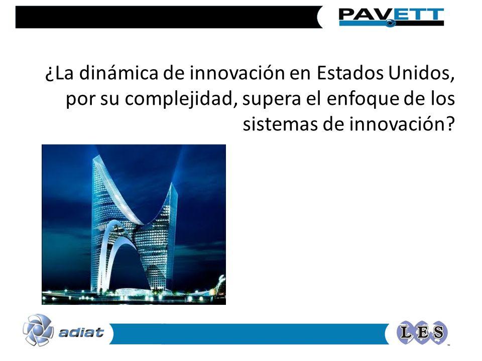 ¿La dinámica de innovación en Estados Unidos, por su complejidad, supera el enfoque de los sistemas de innovación?