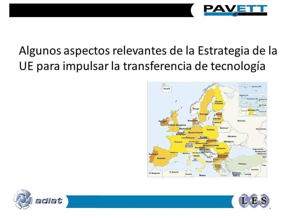 Algunos aspectos relevantes de la Estrategia de la UE para impulsar la transferencia de tecnología