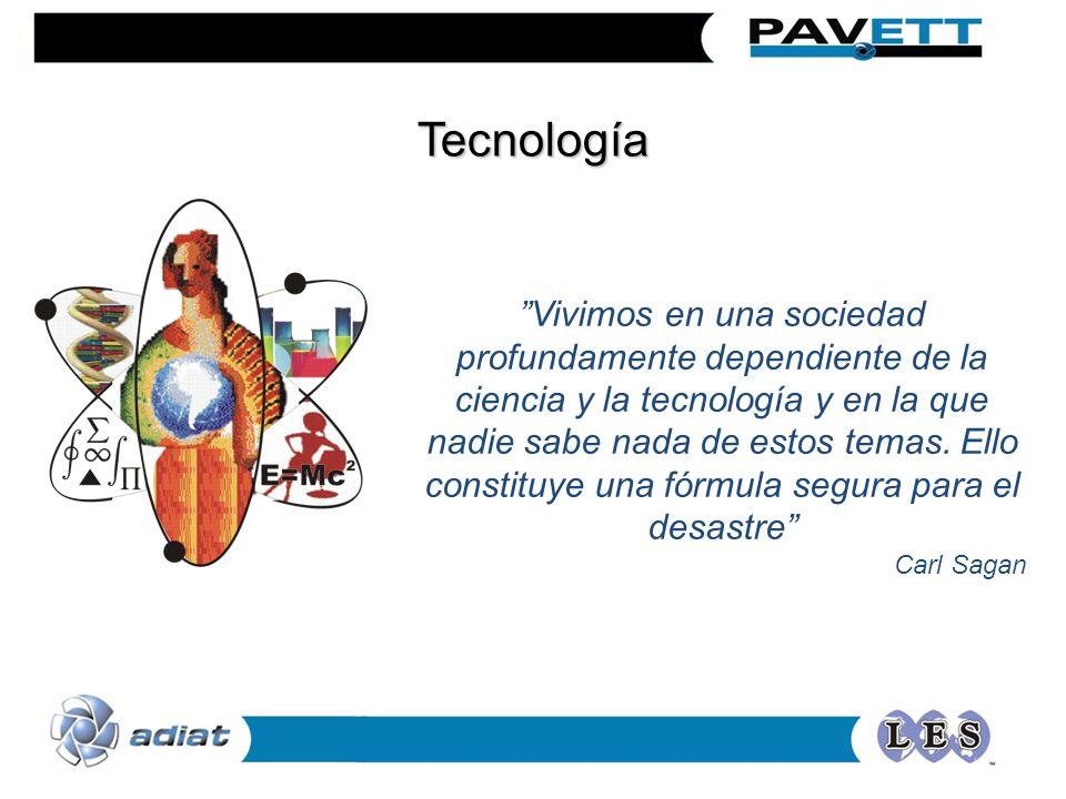 Tecnología Vivimos en una sociedad profundamente dependiente de la ciencia y la tecnología y en la que nadie sabe nada de estos temas.
