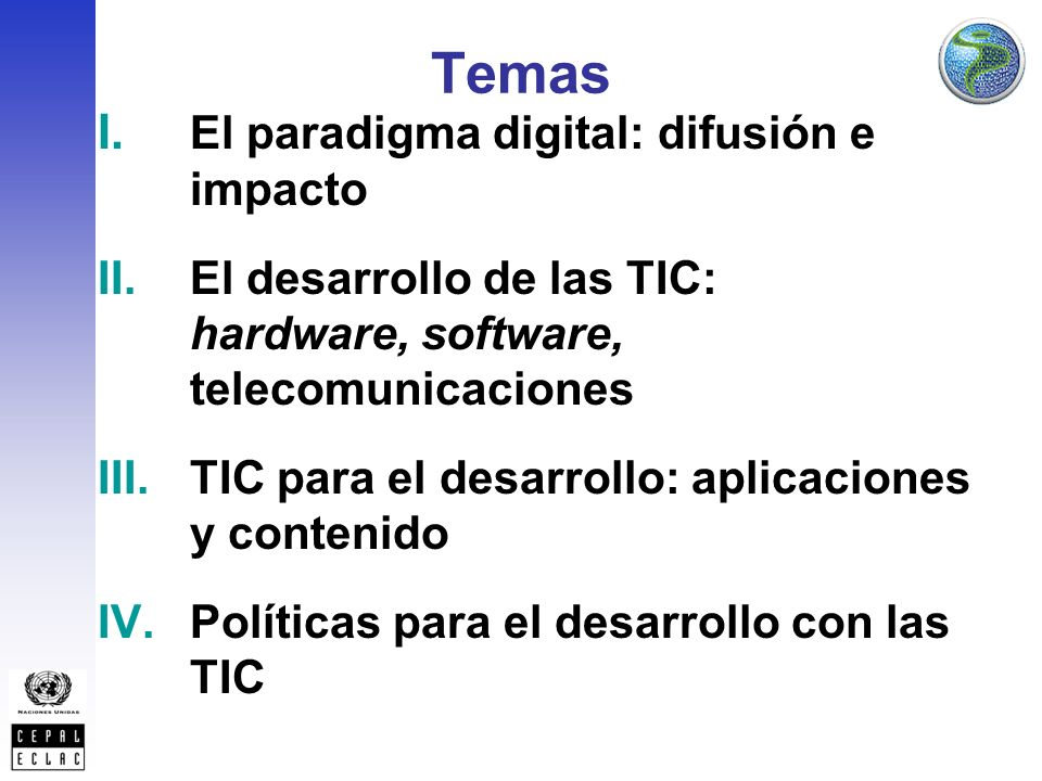 El mercado de telecomunicaciones Fuente: CEPAL, 2008.