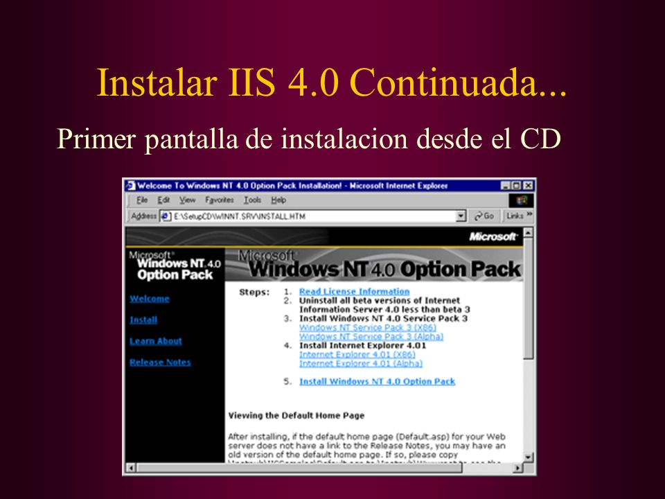 Instalar IIS 4.0 Continuada... Primer pantalla de instalacion desde el CD