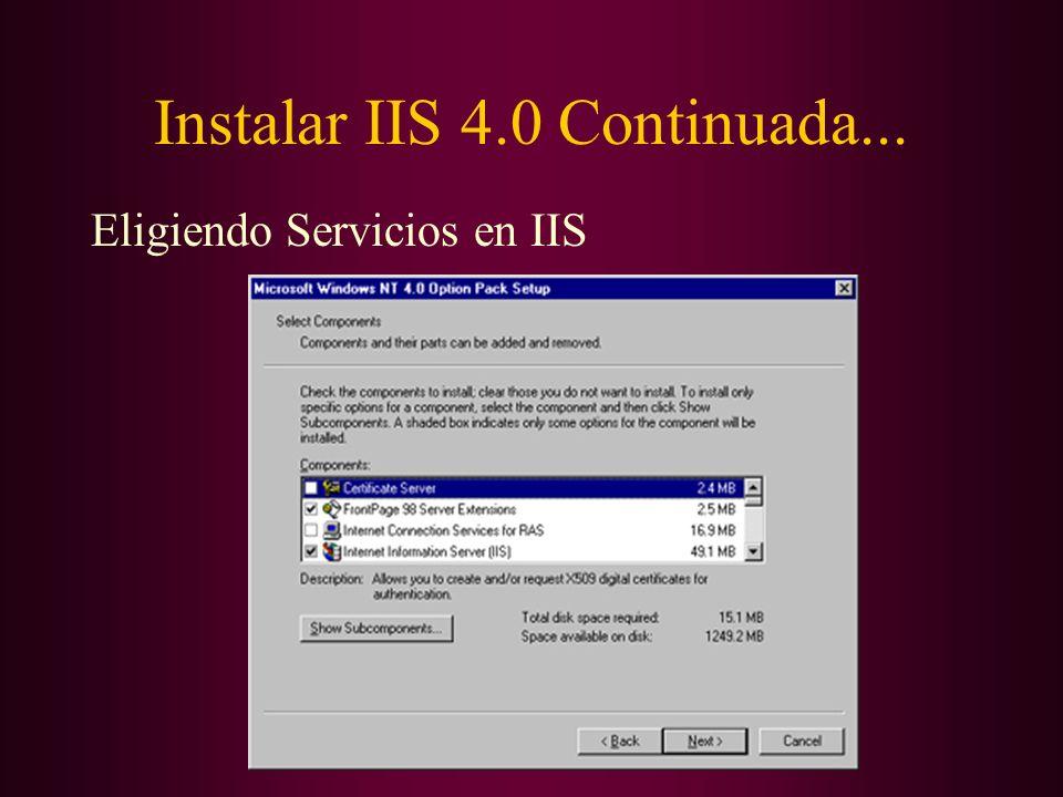 Instalar IIS 4.0 Continuada... Eligiendo Servicios en IIS