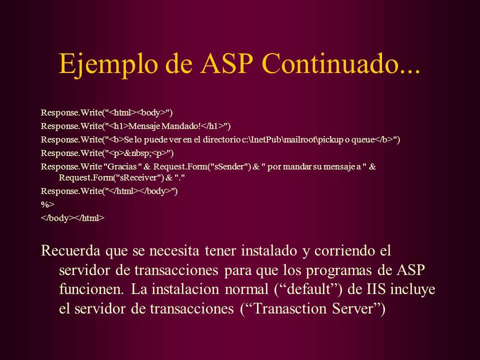 Ejemplo de ASP Continuado... Response.Write(