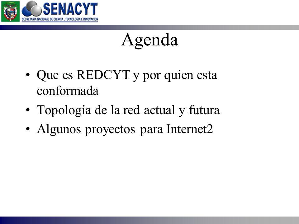 Agenda Que es REDCYT y por quien esta conformada Topología de la red actual y futura Algunos proyectos para Internet2