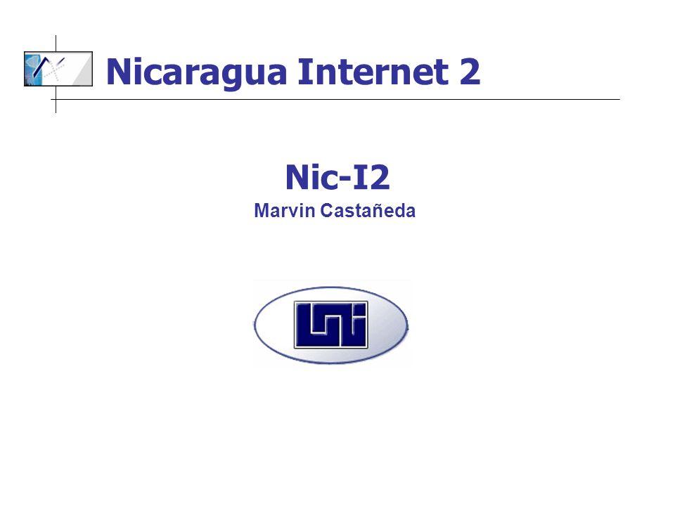 Marvin Castañeda Nic-I2 Nicaragua Internet 2